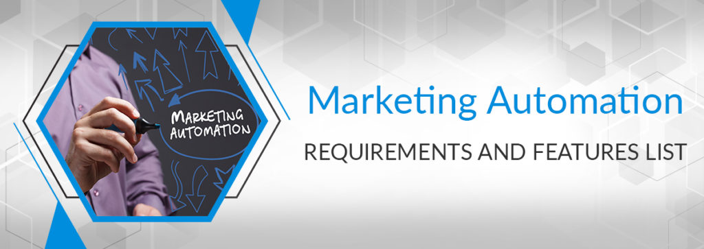 Marketing Automation Requirements and Features List