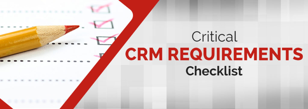 CRM Requirements Checklist & CRM Template Evaluation Document
