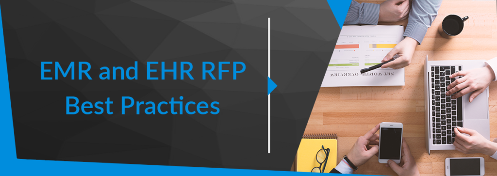 EMR and EHR RFP Best Practices