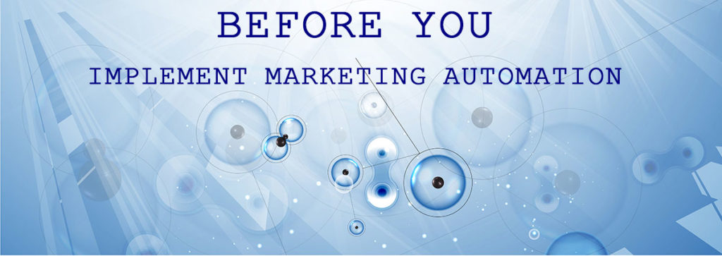 Before You Implement Marketing Automation