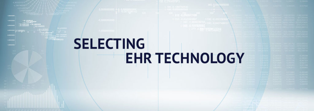 Steps in Selecting EHR Technology