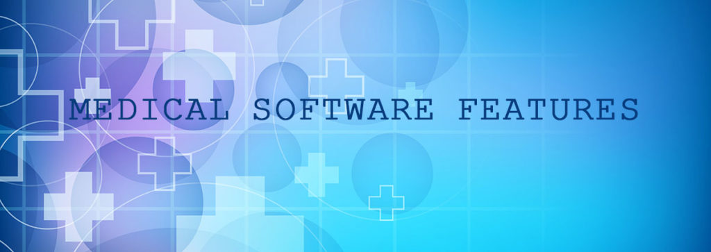 The Big Medical Office Software Features List