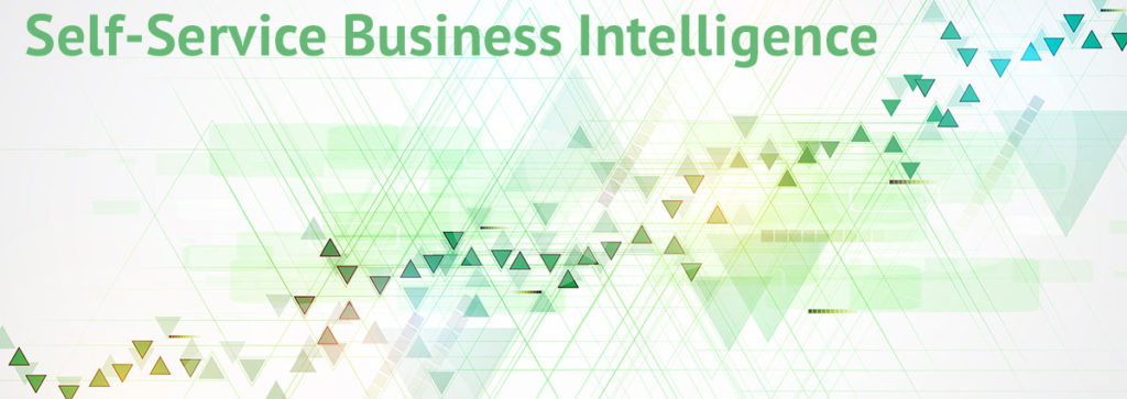 7 Reasons to Use Self-Service Business Intelligence Tools