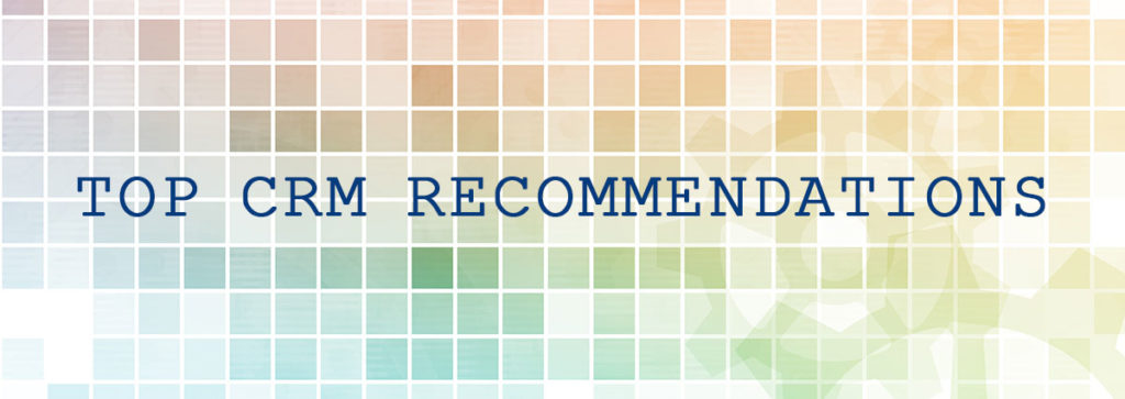 Top CRM Recommendations and Analysis