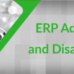 ERP Advantages and Disadvantages