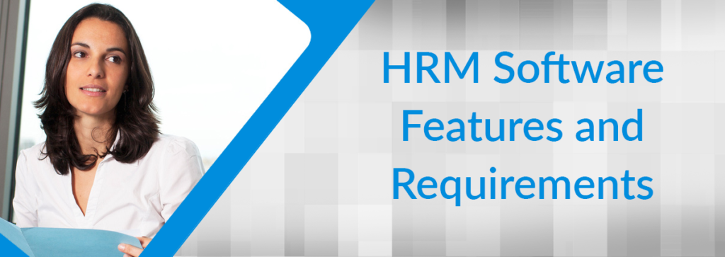 HRM Software Features List and Requirements Checklist
