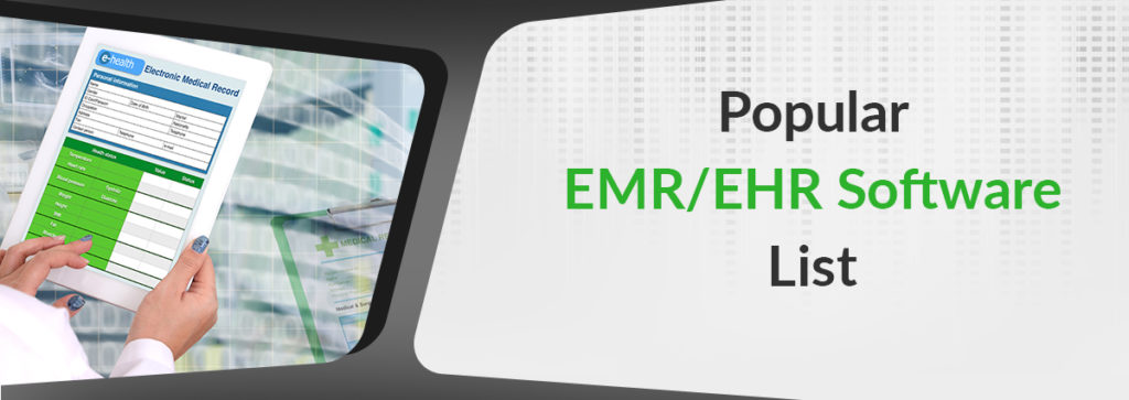 Popular EMR/EHR Systems and Software List