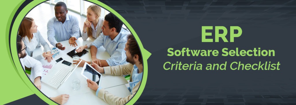 ERP Software Selection Criteria and Vendor Checklist