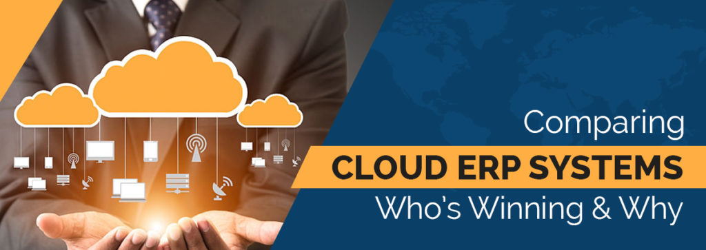Comparing Cloud ERP Systems: Who's Winning & Why