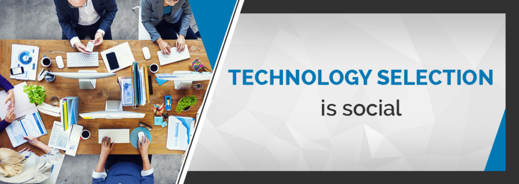 Technology Selection is Social