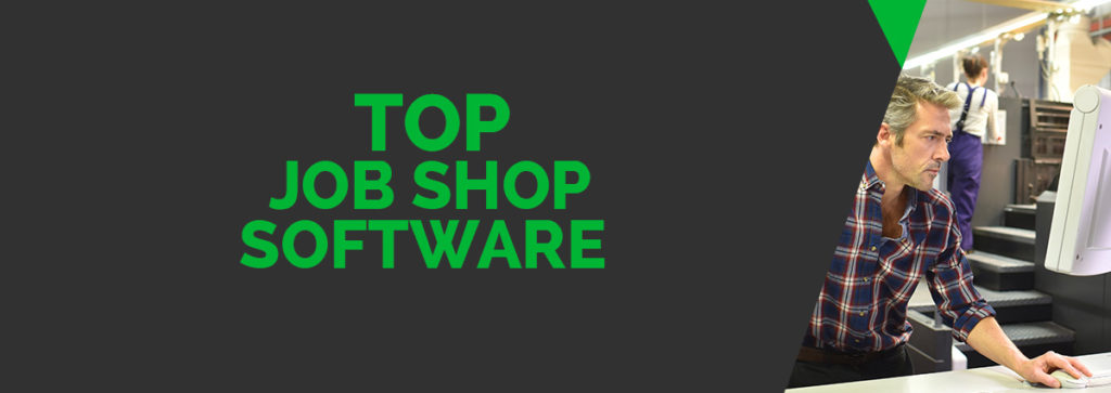 Top 20 Machine Shop Management Software