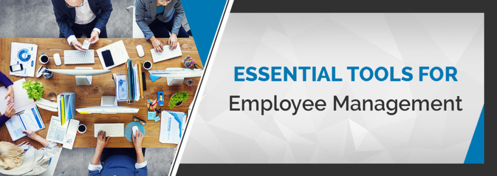 6 Essential Tools for Better Employee Management