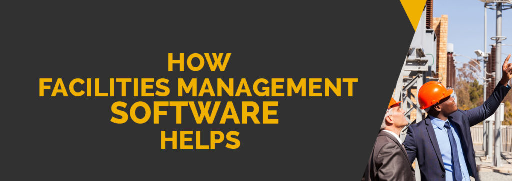 10 Ways Software Can Help with Facilities Management