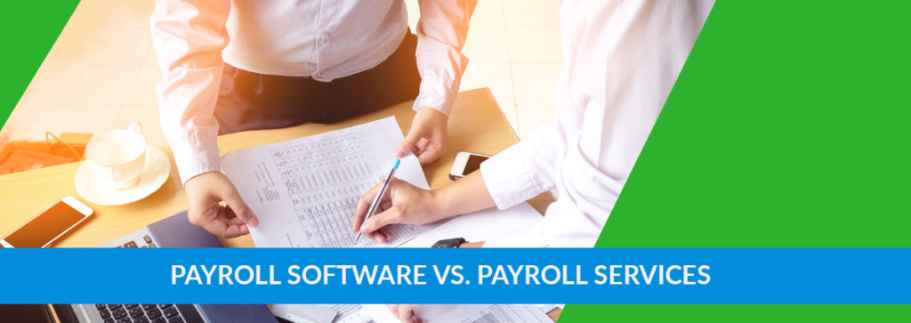 Compare Payroll Software vs. Payroll Services