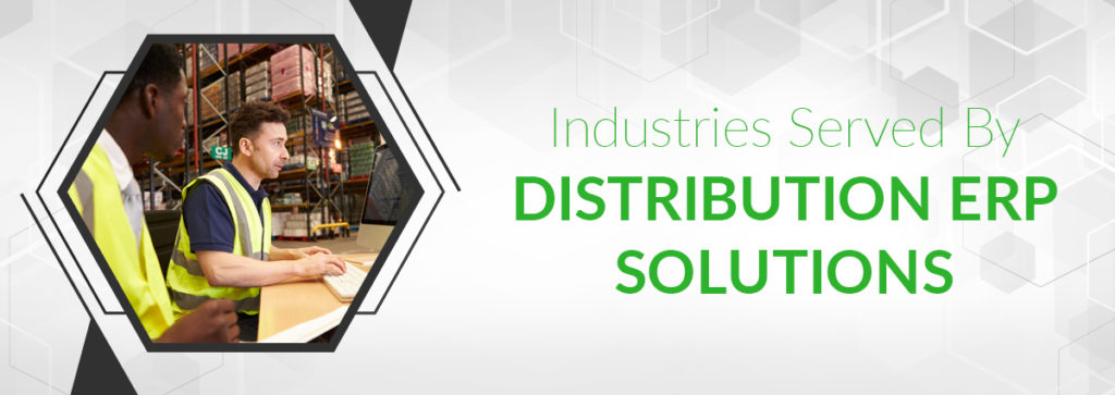 Unique Industry Segments for Distribution ERP
