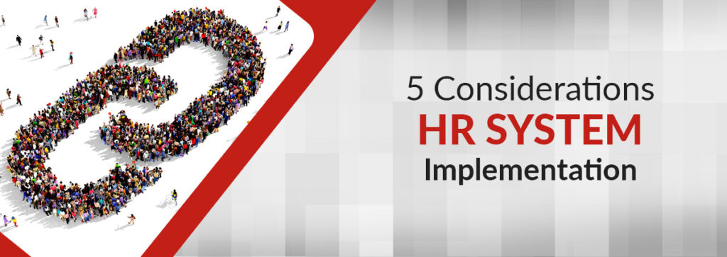 5 Key Considerations When Implementing an HR Software Solution