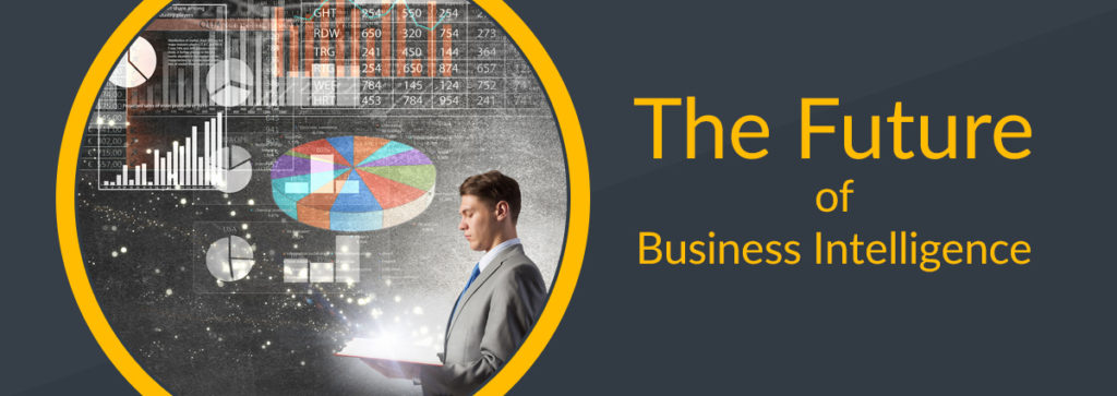 The Future of Business Intelligence (BI)