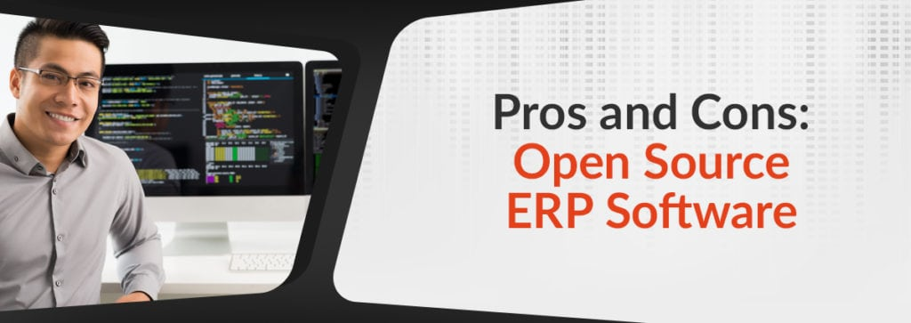 Pros and Cons of Open Source ERP Software