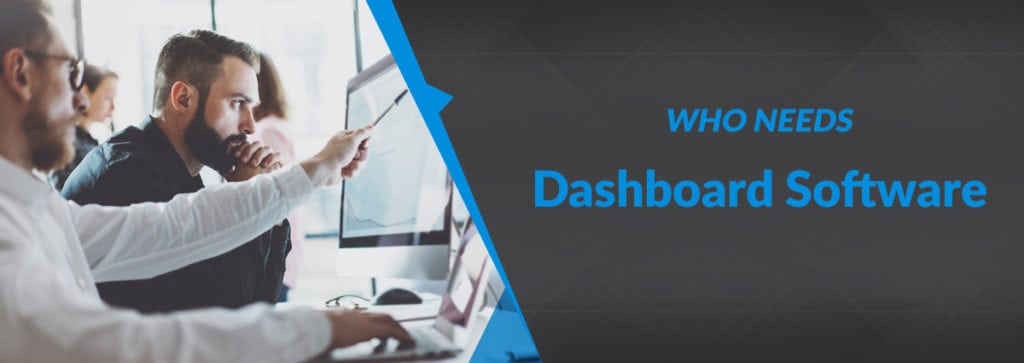 Do All Businesses Need Dashboard Software?