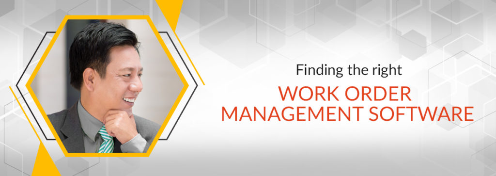 Finding the best Work Order Management Software