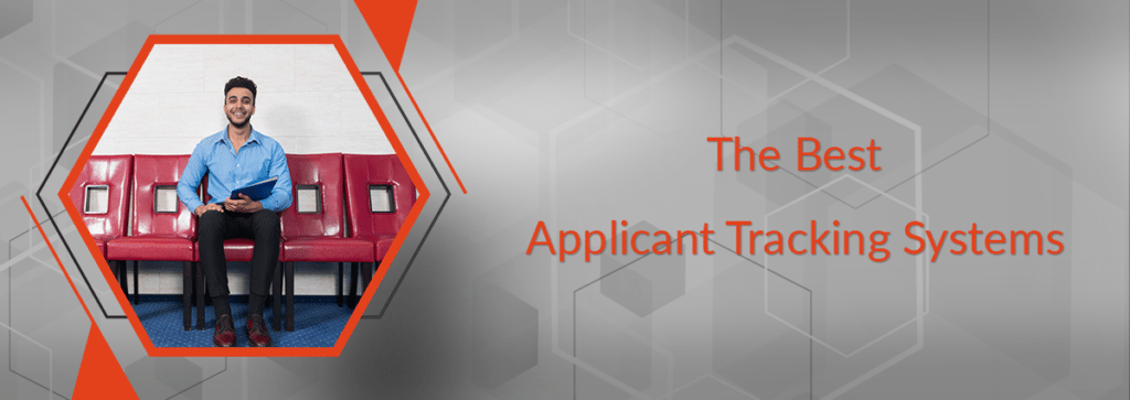 The Top Applicant Tracking Systems