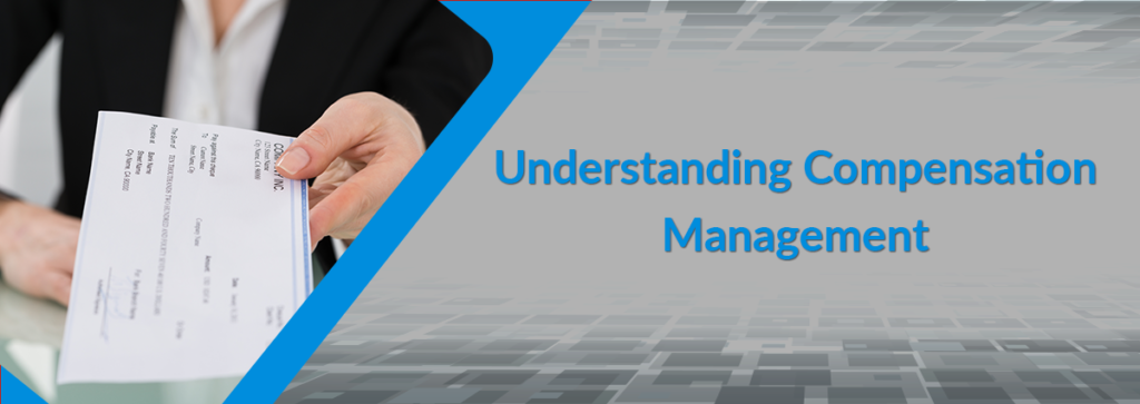 Understanding Compensation Management