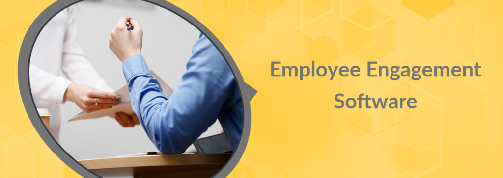 Employee Engagement Software: A Smarter Way to Increase Engagement