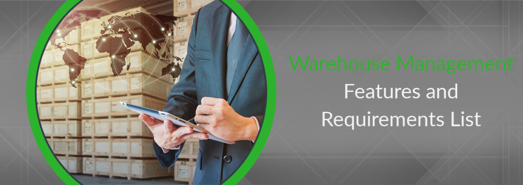 Warehouse Management Software Features and Requirements List