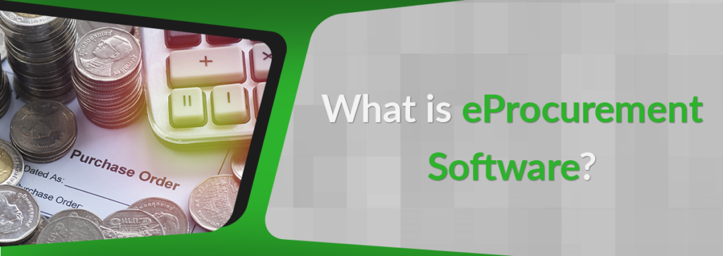 What is eProcurement Software?