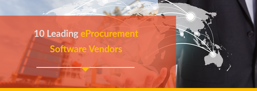 10 Leading eProcurement Software Vendors