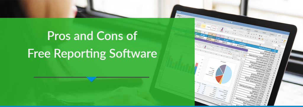 Pros and Cons of Free Reporting Software