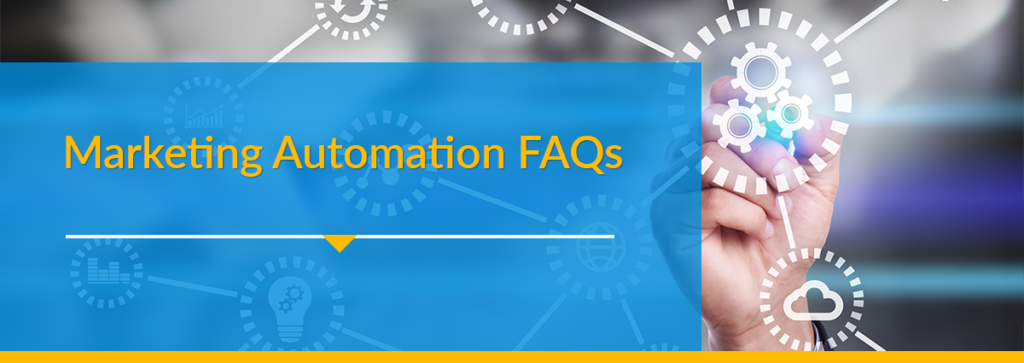 Marketing Automation FAQs