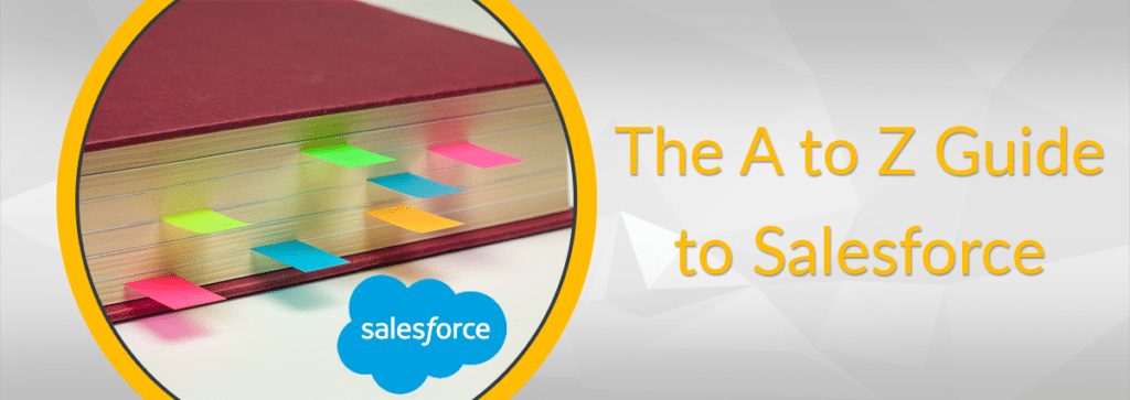The A to Z Guide to Salesforce