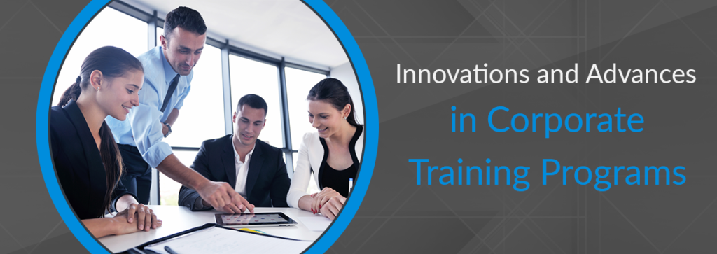 5 Innovations and Advances in Corporate Training Programs