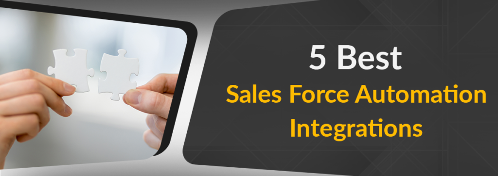 5 Best Software for Sales Force Automation Integration