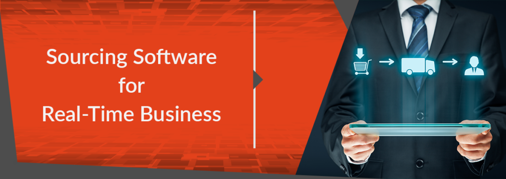 Sourcing Software for Real-Time Business