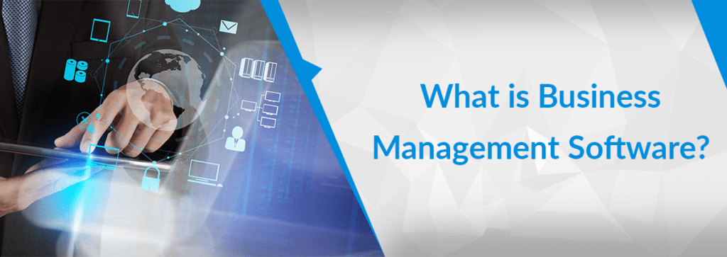 What Is Business Management Software?