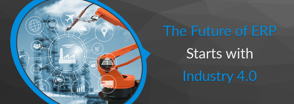 The Future of ERP Starts with Industry 4.0
