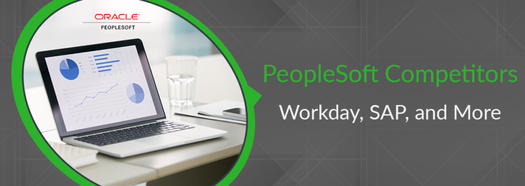 PeopleSoft Competitors: Workday, SAP, and More