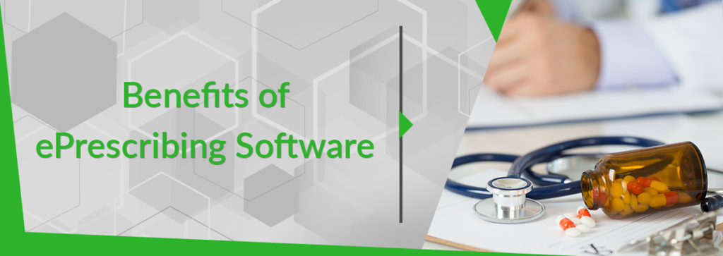 What are the Benefits of ePrescribing Software?