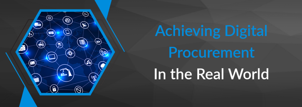 Achieving Digital Procurement in the Real World