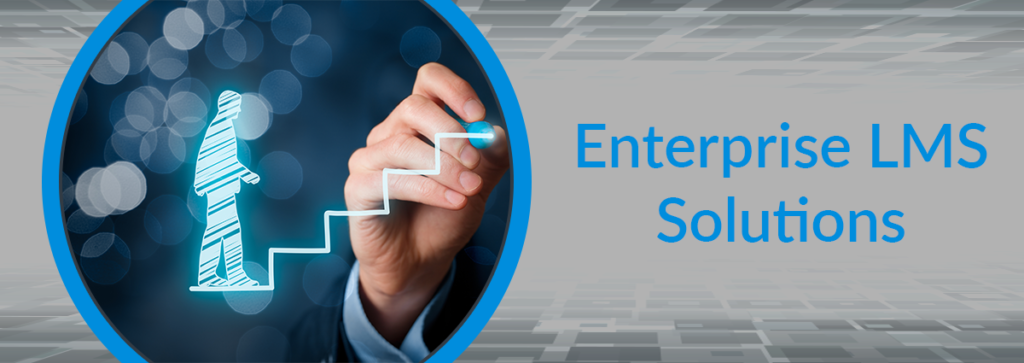 Enterprise and Corporate LMS Solutions