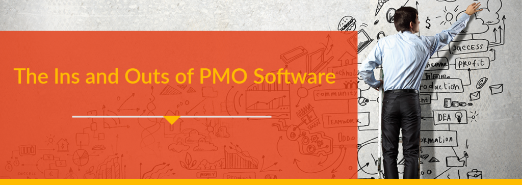 The Ins and Outs of PMO Software