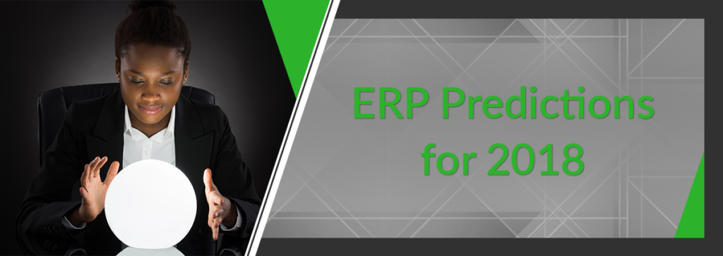 Top ERP Predictions for 2018