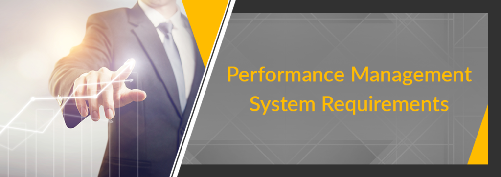 Employee Performance Management System Requirements and Features
