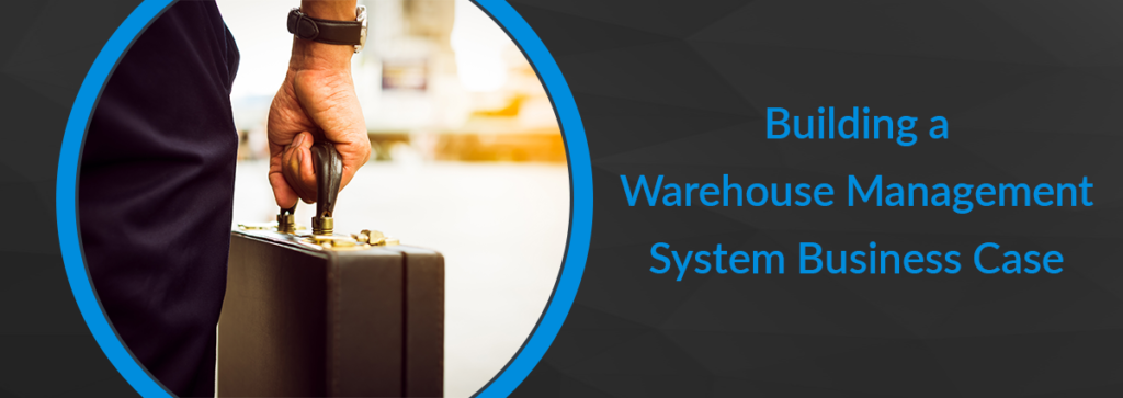 Building a Warehouse Management System Business Case