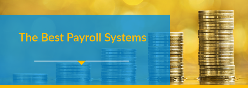 The Best Payroll Systems: Features and Leaders