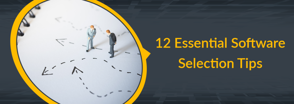 12 Essential Software Selection Tips