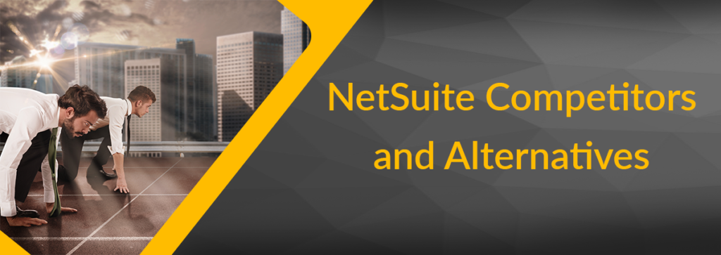 NetSuite Competitors and Alternatives