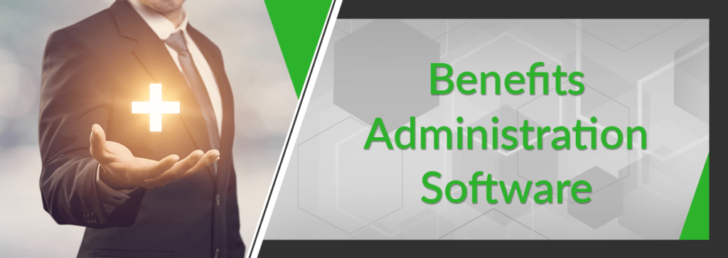 How to Manage Benefits with Benefits Administration Software
